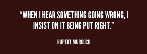 quote-Rupert-Murdoch-when-i-hear-something-going-wrong-i-242960